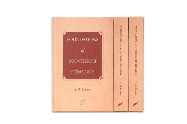 Foundations of Montessori Pedagogy